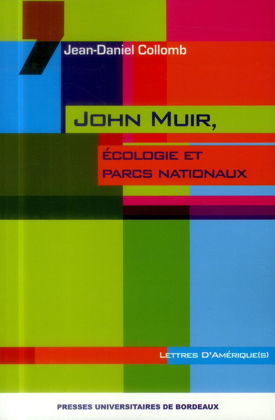 JOHN MUIR ECOLOGIE ET PARCS NATIONAUX