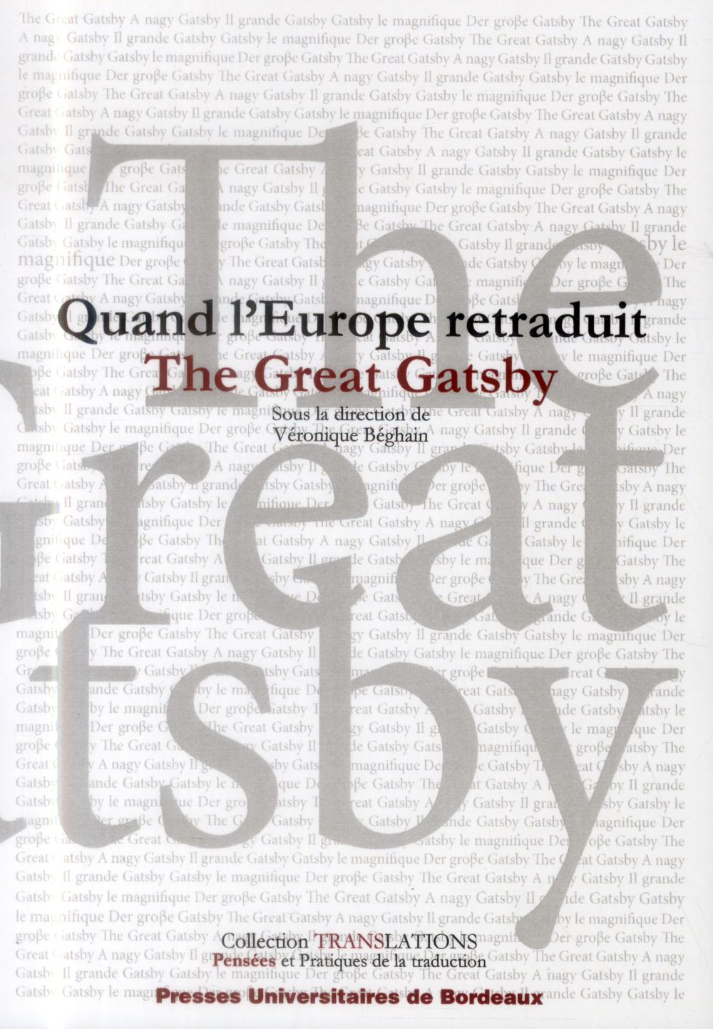 QUAND L'EUROPE RETRADUIT THE GREAT GATSBY