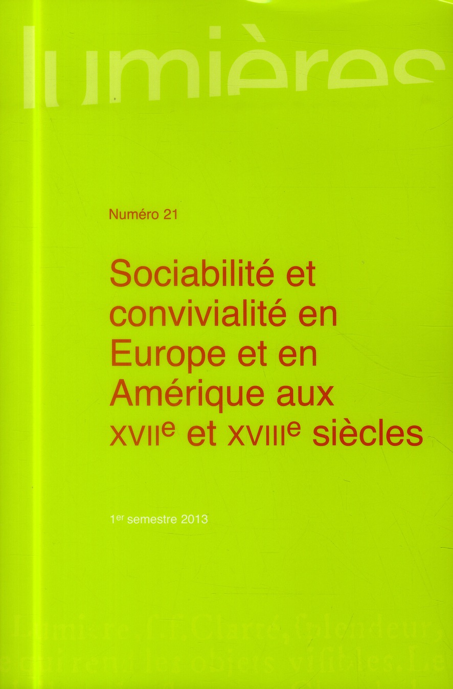 SOCIABILITE ET CONVIVIALITE EN EUROPE ET EN AMERIQUE AUX XVIIE  XVIIIE SIECLES