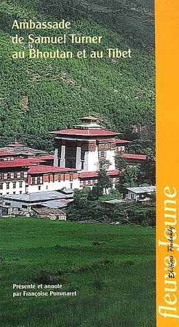 AMBASSADE DE SAMUEL TURNER AU BHOUTAN