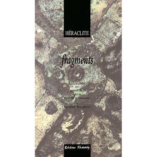 HERACLITE D'EPHESE, TEXTE GREC ET TRADUCTION