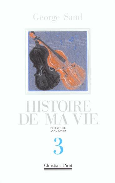 HISTOIRE DE MA VIE T. 3