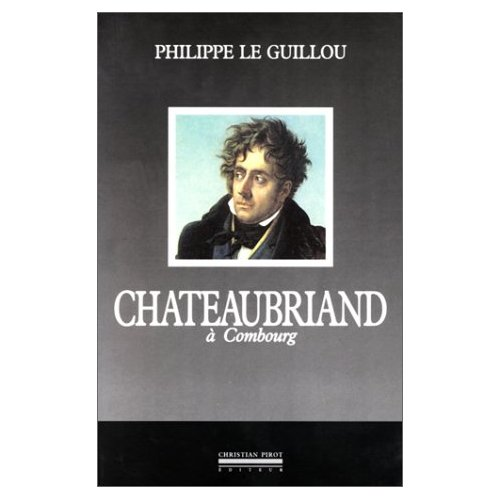 CHATEAUBRIAND A COMBOURG