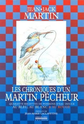CHRONIQUES D'UN MARTIN PECHEUR