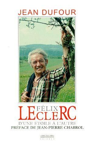FELIX LECLERC-D'UNE ETOILE A L'AUTRE