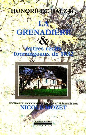 LA GRENADIERE ET AUTRES RECITS TOURANGEAUX DE 1832