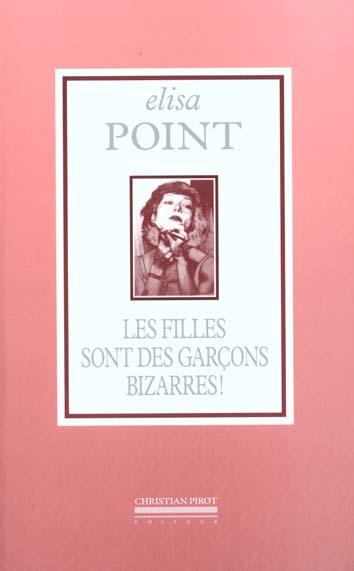 FILLES SONT DES GARCONS BIZARRES (LES)