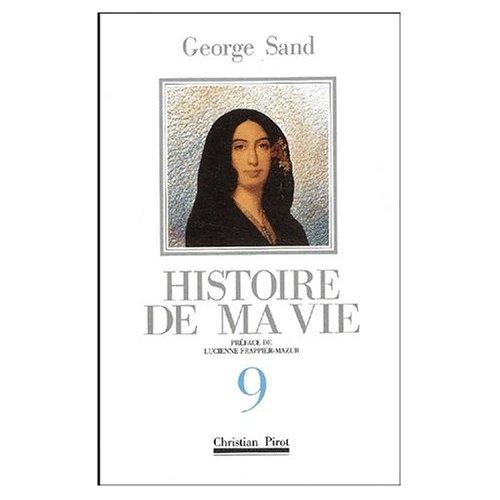 HISTOIRE DE MA VIE T9