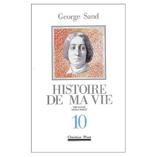HISTOIRE DE MA VIE T. 10