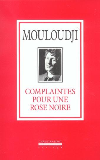 COMPLAINTES POUR UNE ROSE NOIRE