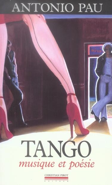 TANGO - MUSIQUE ET POESIE