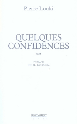 QUELQUES CONFIDENCES