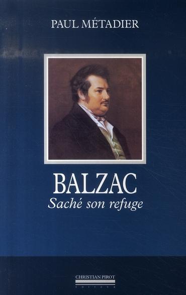 BALZAC-SACHE SON REFUGE