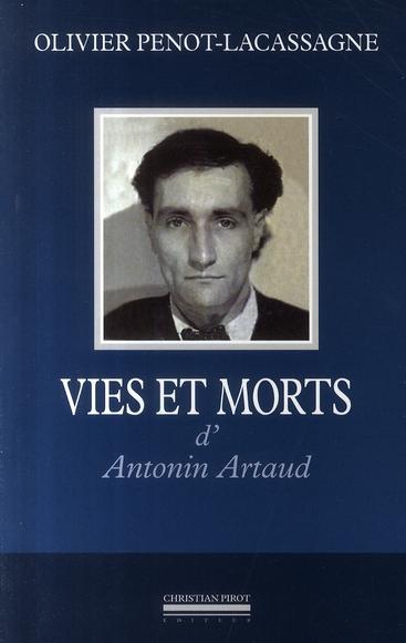VIE ET MORT D'ANTONIN ARTAUD