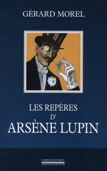 REPERES D'ARSENE LUPIN (LES)