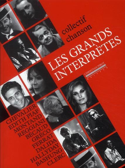 GRANDS INTERPRETES (LES)