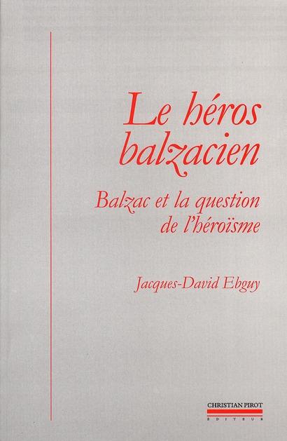 HEROS BALZACIEN (LE)