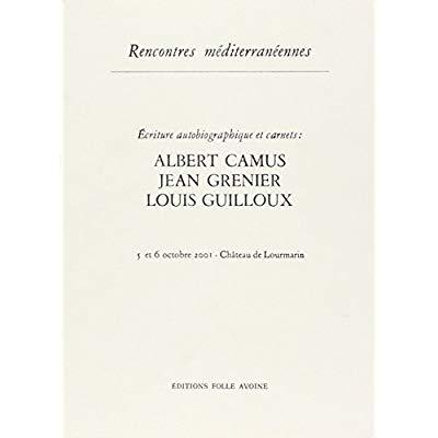 CAMUS-GUILLOUX-GRENIER / RENCONTRES MEDITERRANEENNES