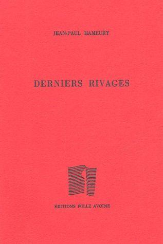 DERNIERS RIVAGES