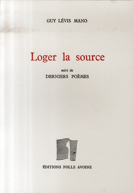 LOGER LA SOURCE, POEMES
