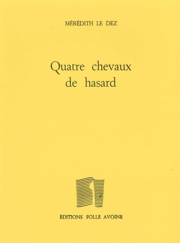 QUATRE CHEVAUX DE HASARD