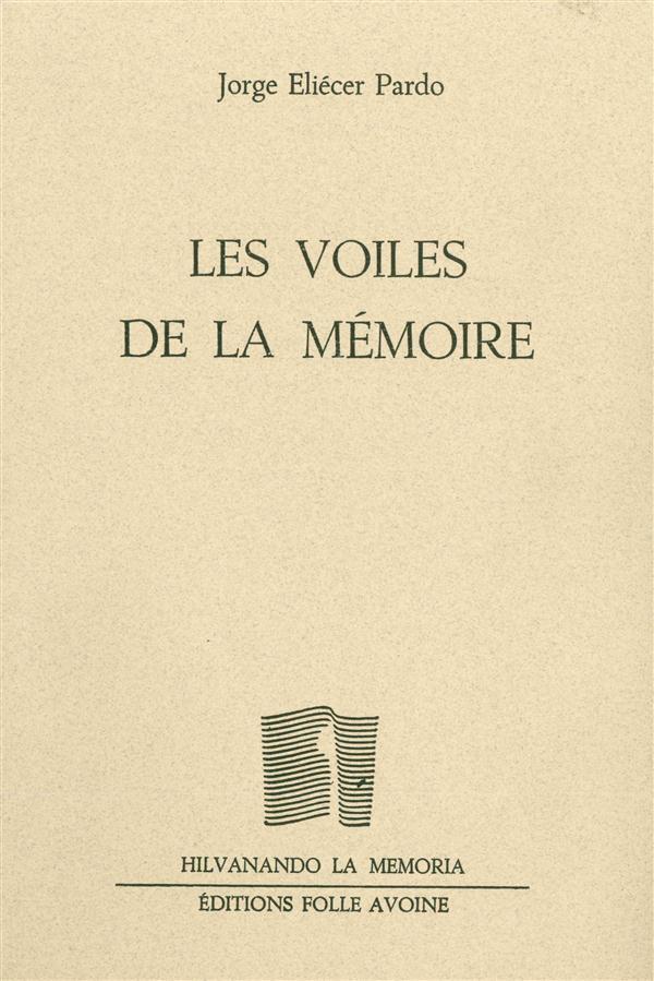 VOILES DE LA MEMOIRE (LES)
