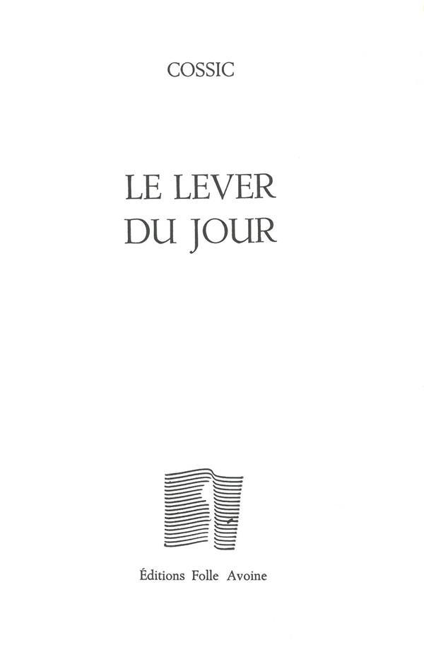 LE LEVER DU JOUR