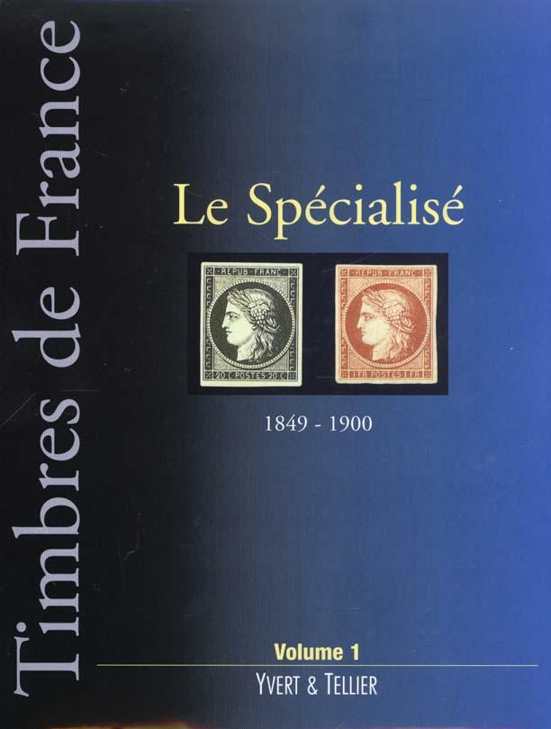 SPECIALISE FRANCE TIMBRES N 1 AU 106 EME ET LEURS VARIETES