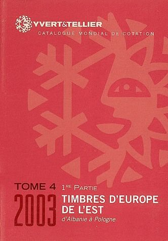 TOME IV 1ERE PARTIE 2004 EUROPE DE 'EST ALBANIE A POLOGNE