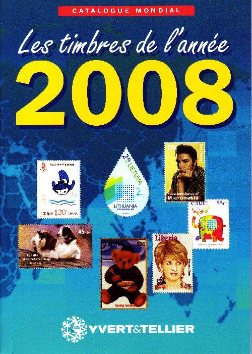CATALOGUE MONDIAL DES TIMBRES DE L ANNEE 2008