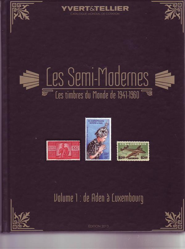SEMI MODERNES VOL1 1941-1960 ADEN A LUXEMBOURG