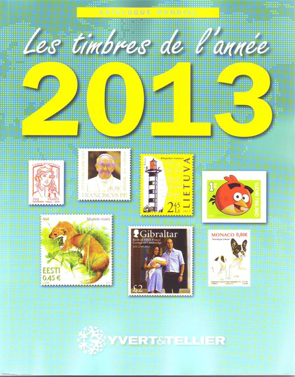 CATALOGUE MONDIAL DES TIMBRES DE L ANNEE 2013