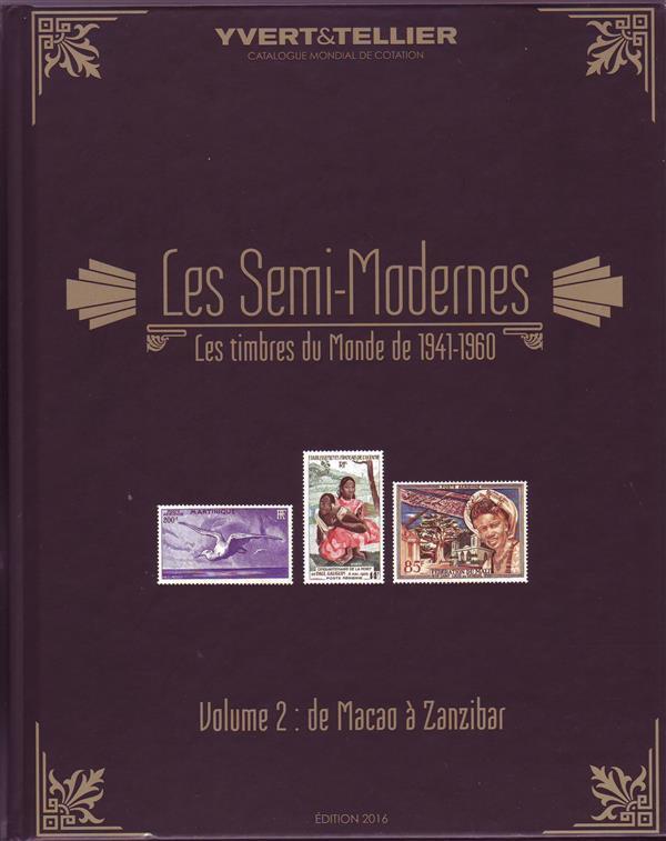 SEMI MODERNES VOL2 1941-1960 MACAO A ZANZIBAR