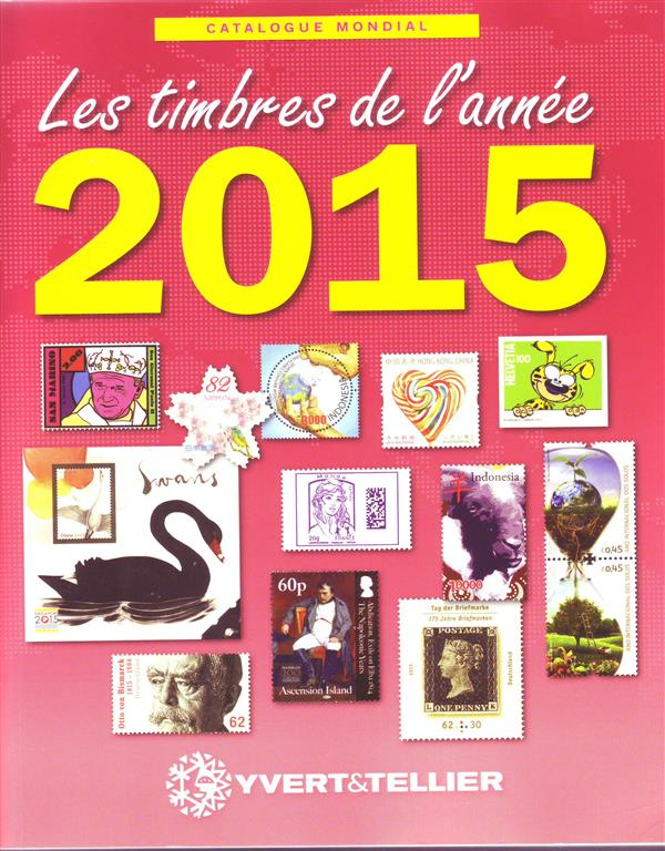 CATALOGUE MONDIAL DES TIMBRES DE L ANNEE 2015