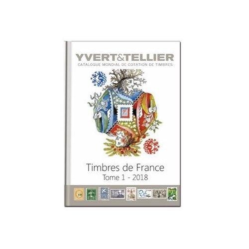 TOME 1 DE FRANCE 2018  COTATION DES TIMBRE DE FRANCE 1849 A NOS JOURS