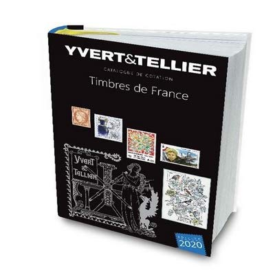 TOME 1 DE FRANCE 2020  COTATION DES TIMBRE DE FRANCE 1849 A NOS JOURS