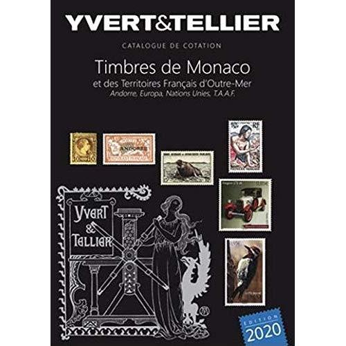 TOME 1 BIS MONACO 2020 + TERRITOIRES FRANCAIS D'OUTRE MER, ANDORRE, EUROPA NATIONS UNIES