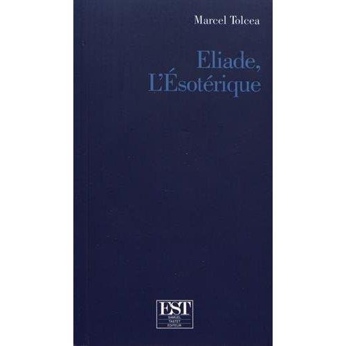 ELIADE L'ESOTERIQUE