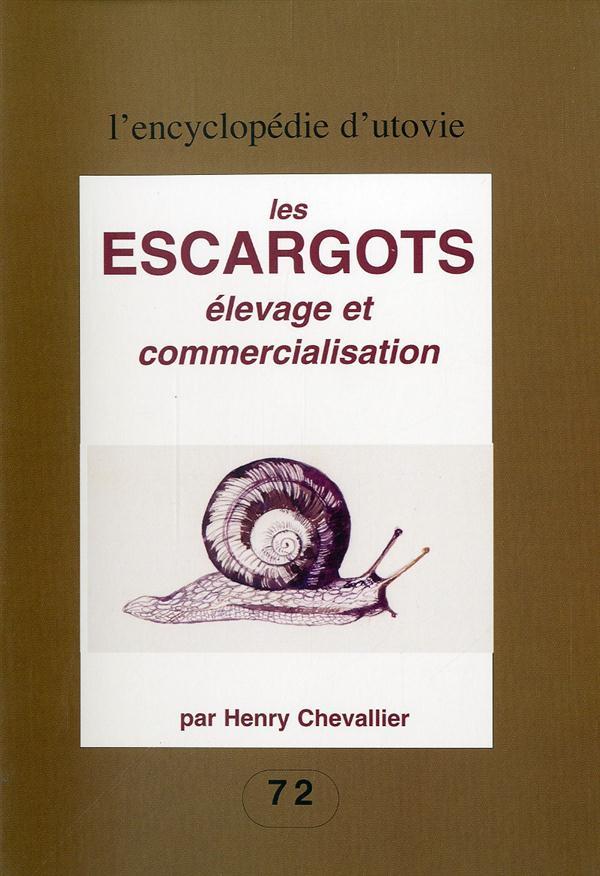 LES ESCARGOTS - ELEVAGES ET COMMERCIALISATION