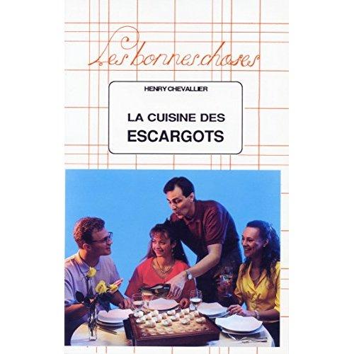 LA CUISINE DES ESCARGOTS