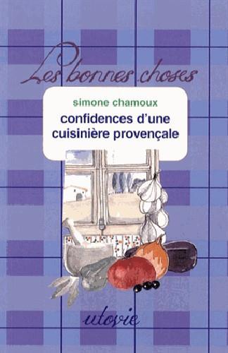 CONFIDENCES D'UNE CUISINIERE PROVENCALE
