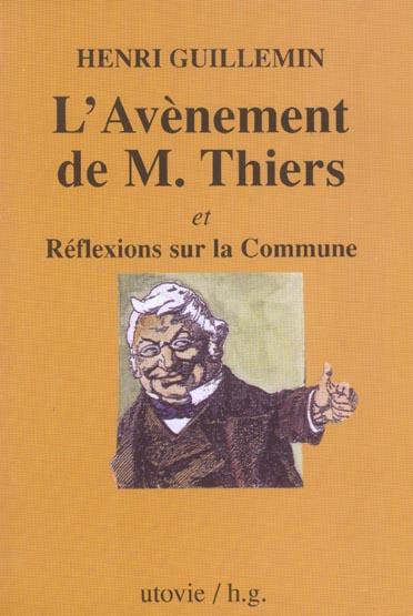 L'AVENEMENT DE M. THIERS