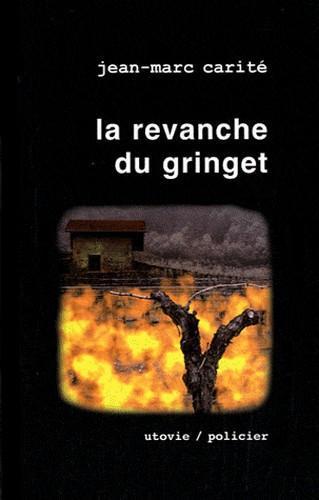 LA REVANCHE DU GRINGET - LA PART DES ANGES TOME 3