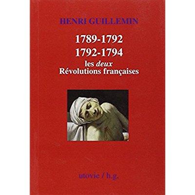 1789-1792/1792-1794 LES DEUX REVOLUTIONS FRANCAISES