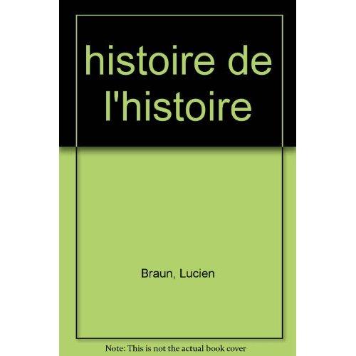 HISTOIRE DE L'HISTOIRE DE LA PHILOSOPHIE
