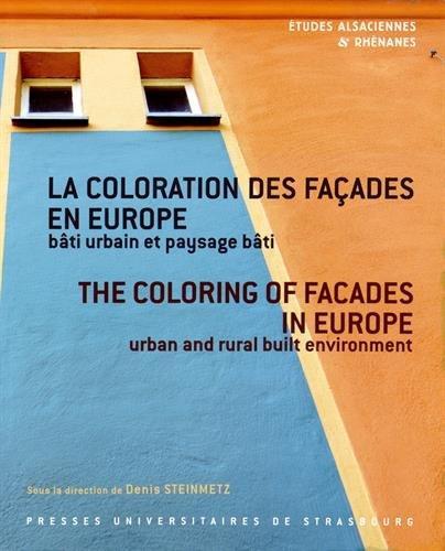 RESTAURATION ET COLORATION DES FACADES EN EUROPE.