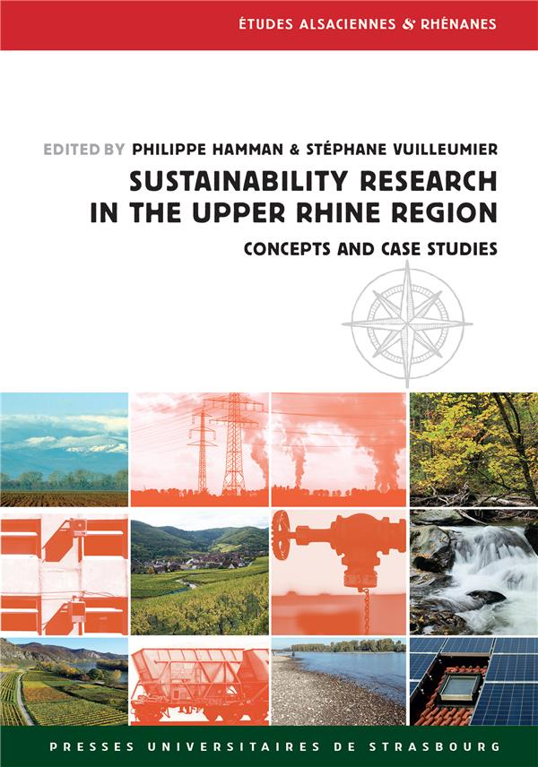 SUSTAINABILITY RESEARCH IN THE UPPER RHINE REGION. CONCEPTS AND CASE STUDIES