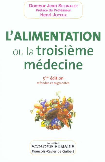 L'ALIMENTATION, OU LA TROISIEME MEDECINE
