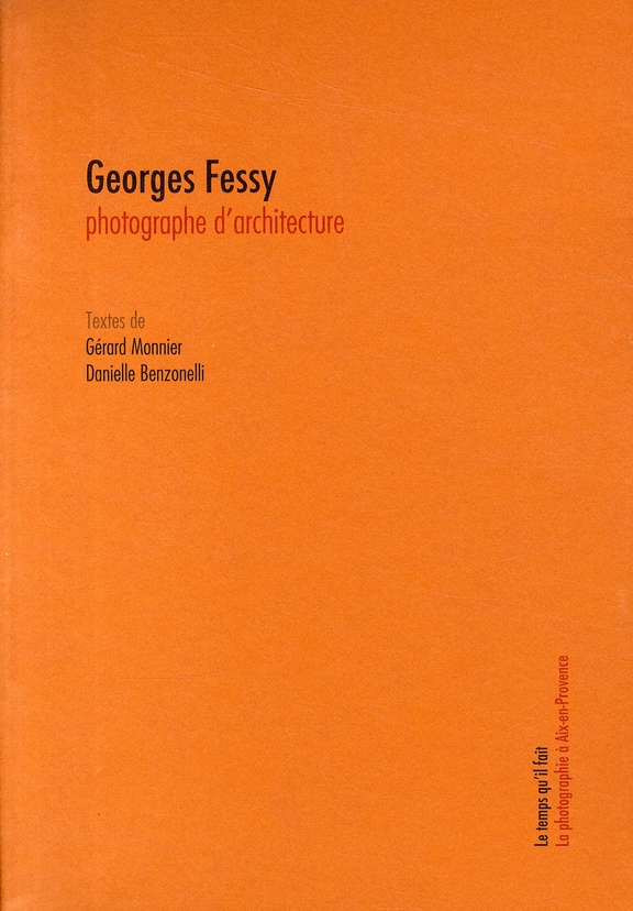 GEORGES FESSY PHOTOGRAPHE D'ARCHITECTURES