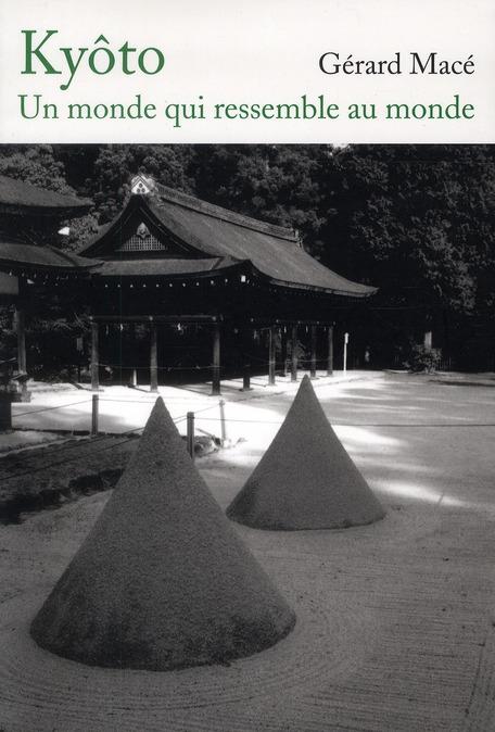 KYOTO, UN MONDE QUI RESSEMBLE AU MONDE